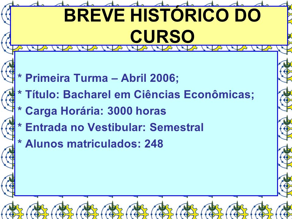 BREVE HISTÓRICO DO CURSO