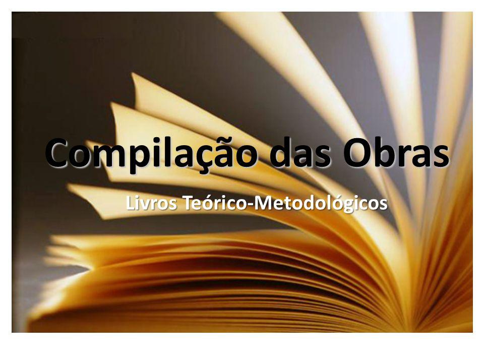 Livros Teórico-Metodológicos