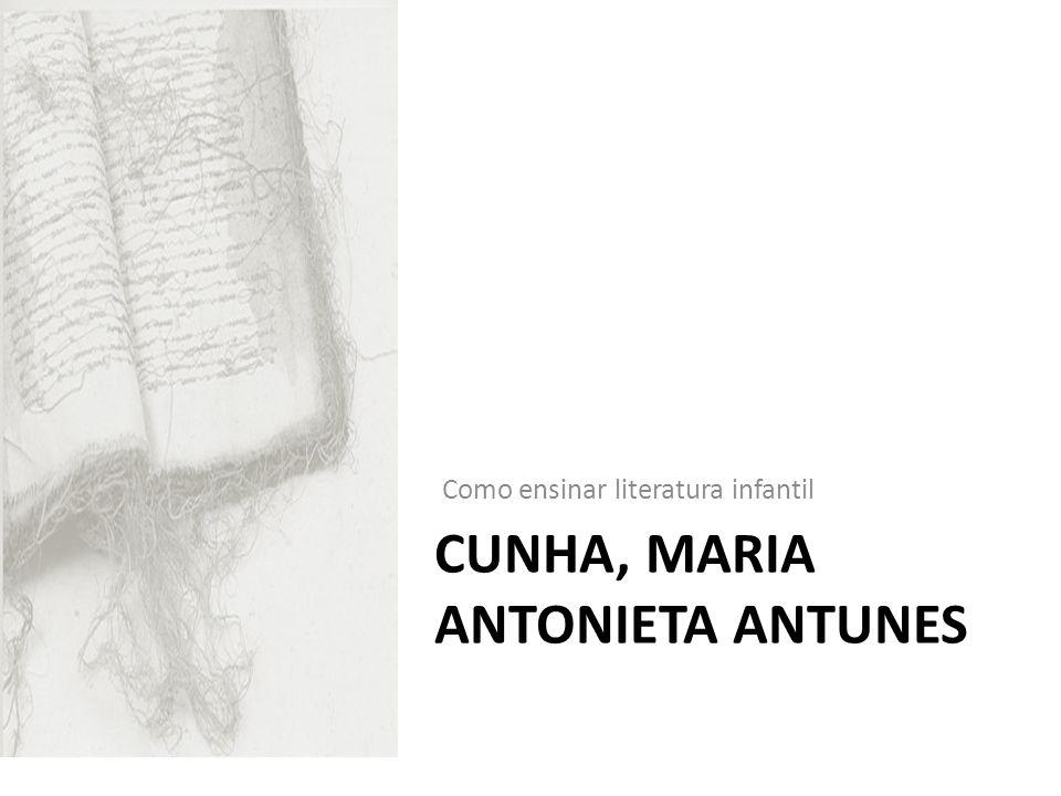 Cunha, Maria Antonieta Antunes