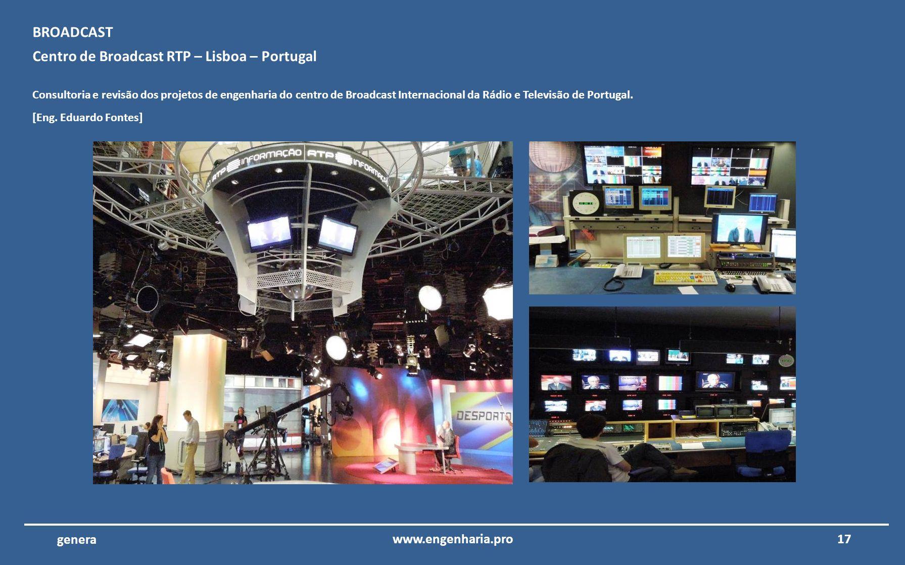 Centro de Broadcast RTP – Lisboa – Portugal