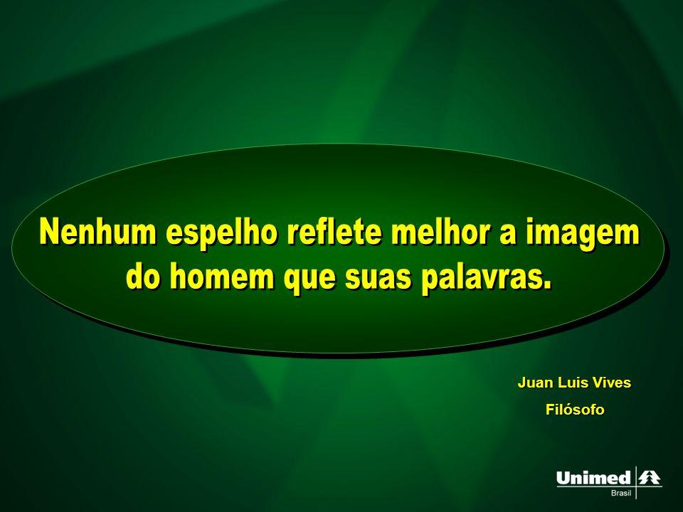 Nenhum espelho reflete melhor a imagem do homem que suas palavras.