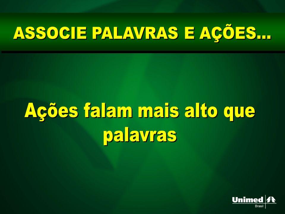 ASSOCIE PALAVRAS E AÇÕES...