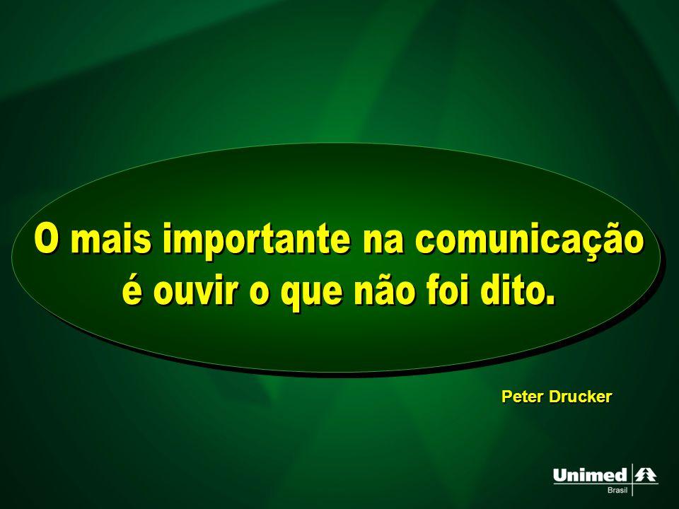 O mais importante na comunicação é ouvir o que não foi dito.