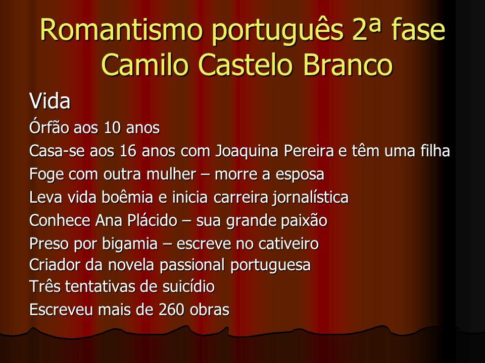 Romantismo português 2ª fase Camilo Castelo Branco