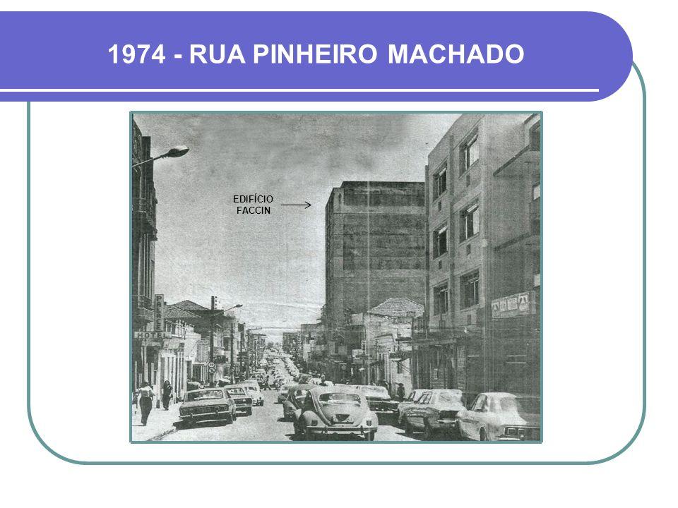 1974 - RUA PINHEIRO MACHADO EDIFÍCIO FACCIN