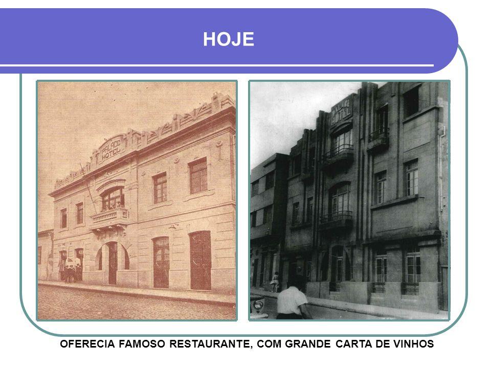 OFERECIA FAMOSO RESTAURANTE, COM GRANDE CARTA DE VINHOS