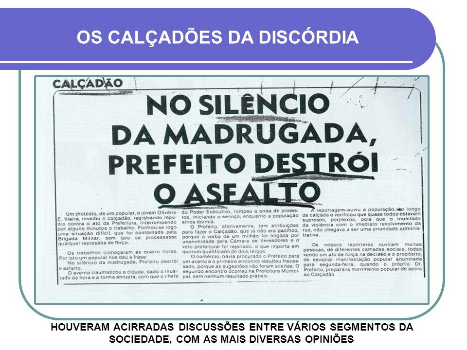 OS CALÇADÕES DA DISCÓRDIA