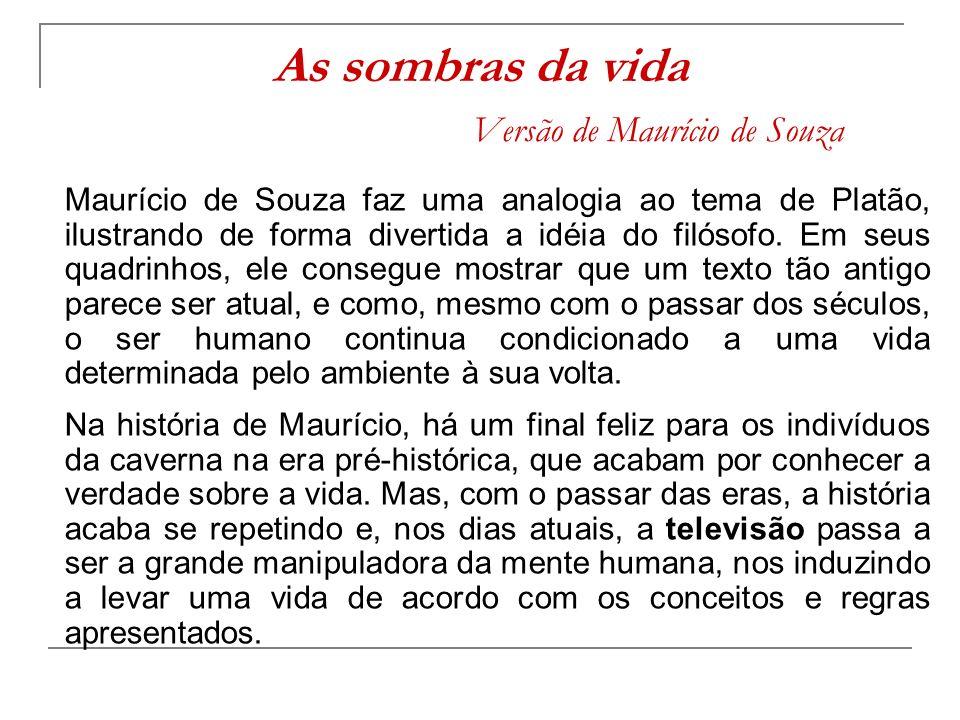 As sombras da vida Versão de Maurício de Souza