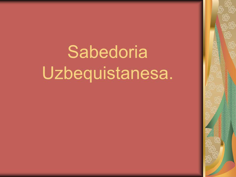 Sabedoria Uzbequistanesa.
