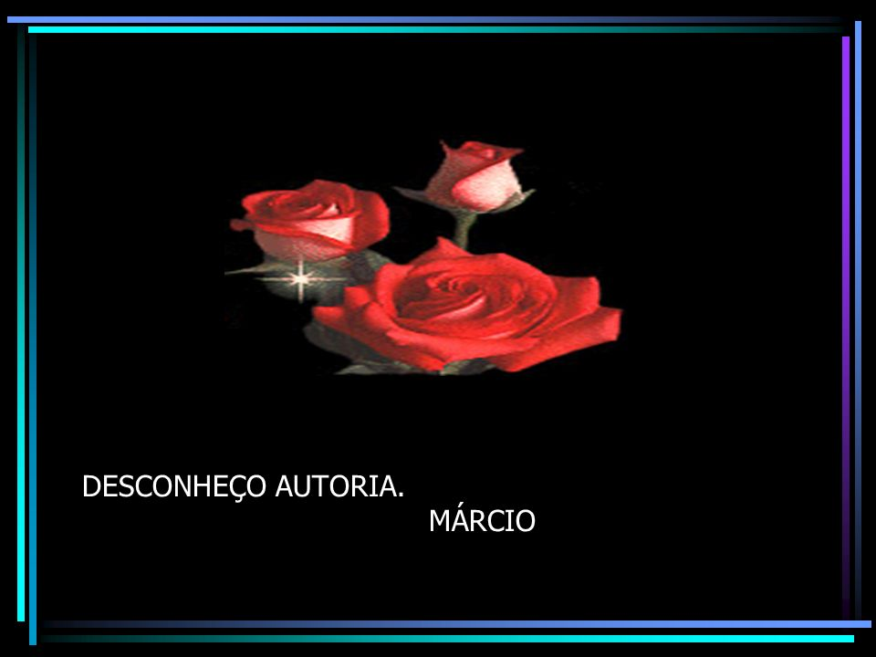 DESCONHEÇO AUTORIA. MÁRCIO