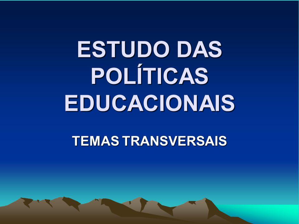 ESTUDO DAS POLÍTICAS EDUCACIONAIS