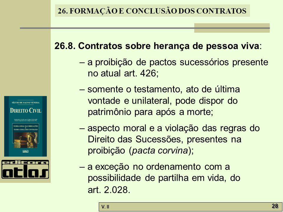 26.8. Contratos sobre herança de pessoa viva: