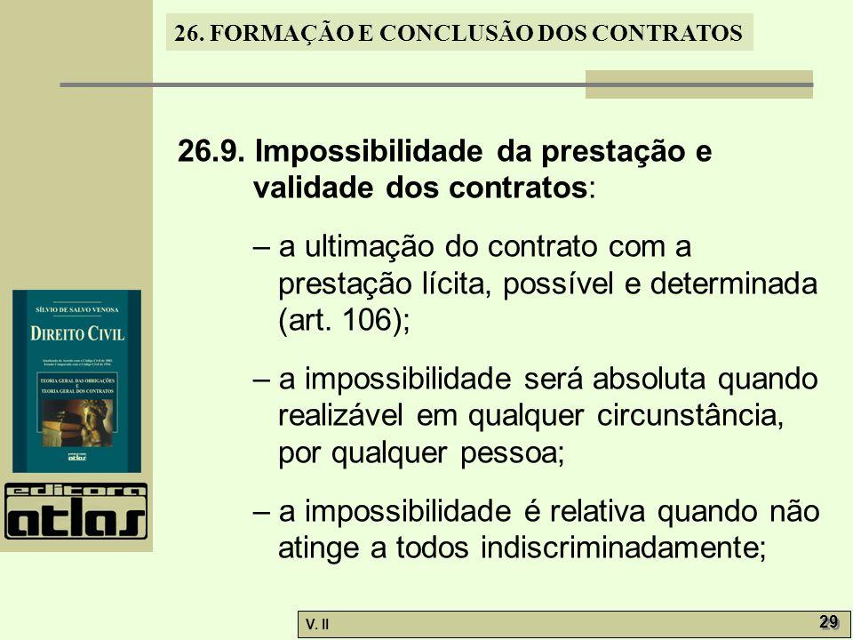 26.9. Impossibilidade da prestação e validade dos contratos: