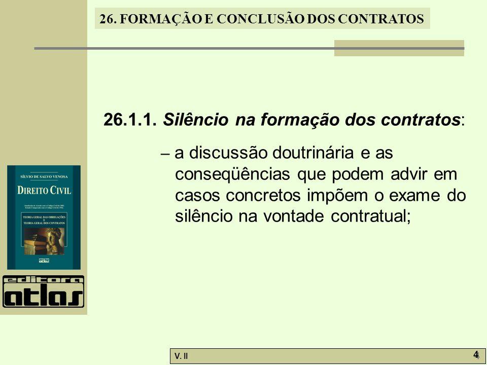 26.1.1. Silêncio na formação dos contratos:
