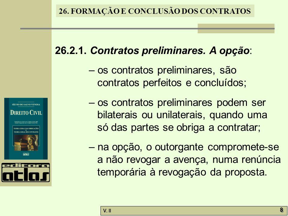 26.2.1. Contratos preliminares. A opção: