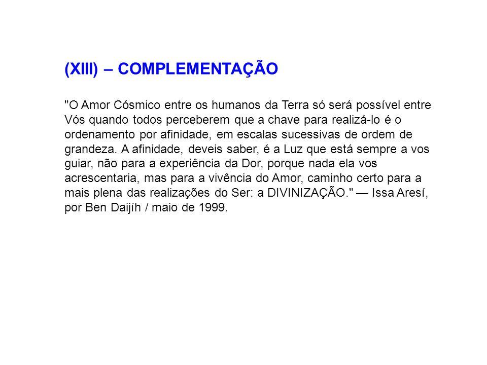 (XIII) – COMPLEMENTAÇÃO