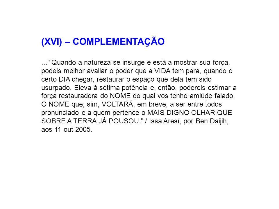 (XVI) – COMPLEMENTAÇÃO