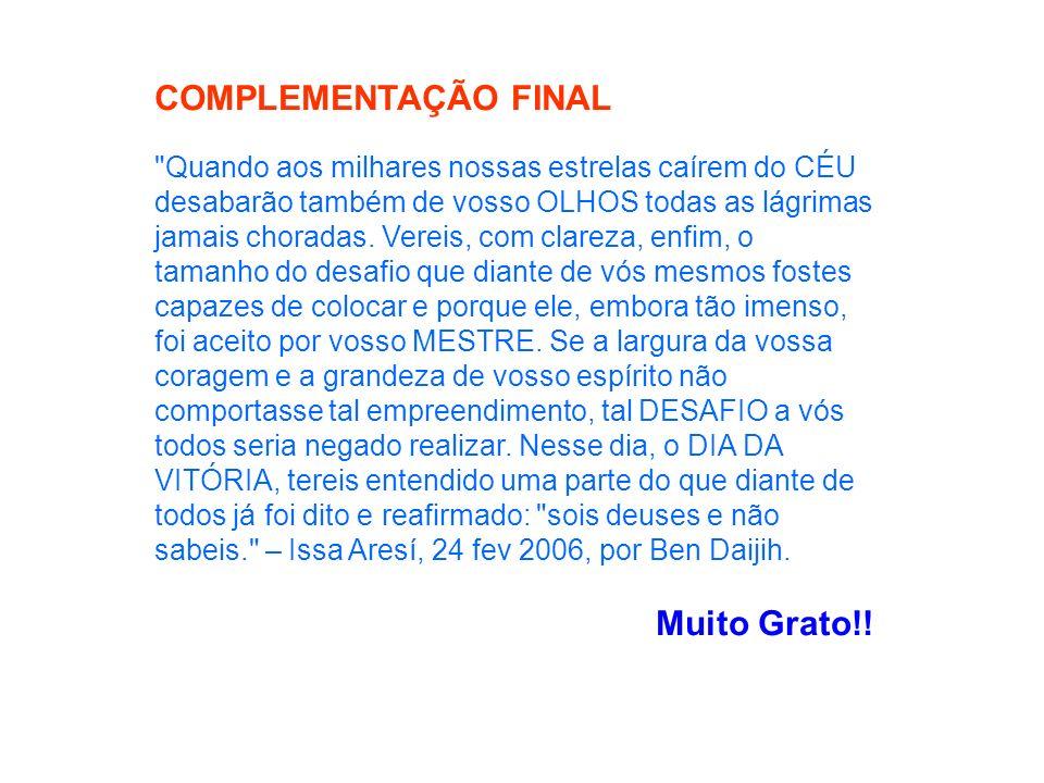 COMPLEMENTAÇÃO FINAL Muito Grato!!