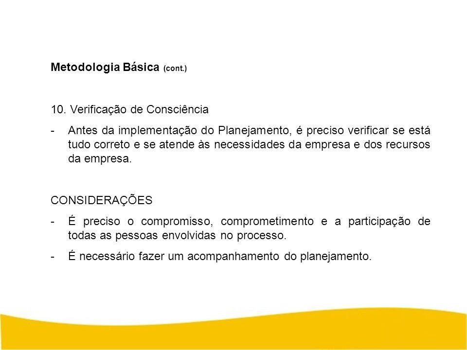 Metodologia Básica (cont.)