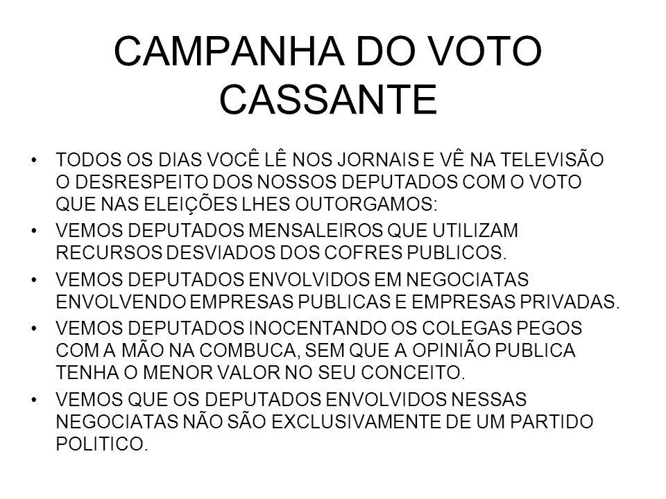 CAMPANHA DO VOTO CASSANTE