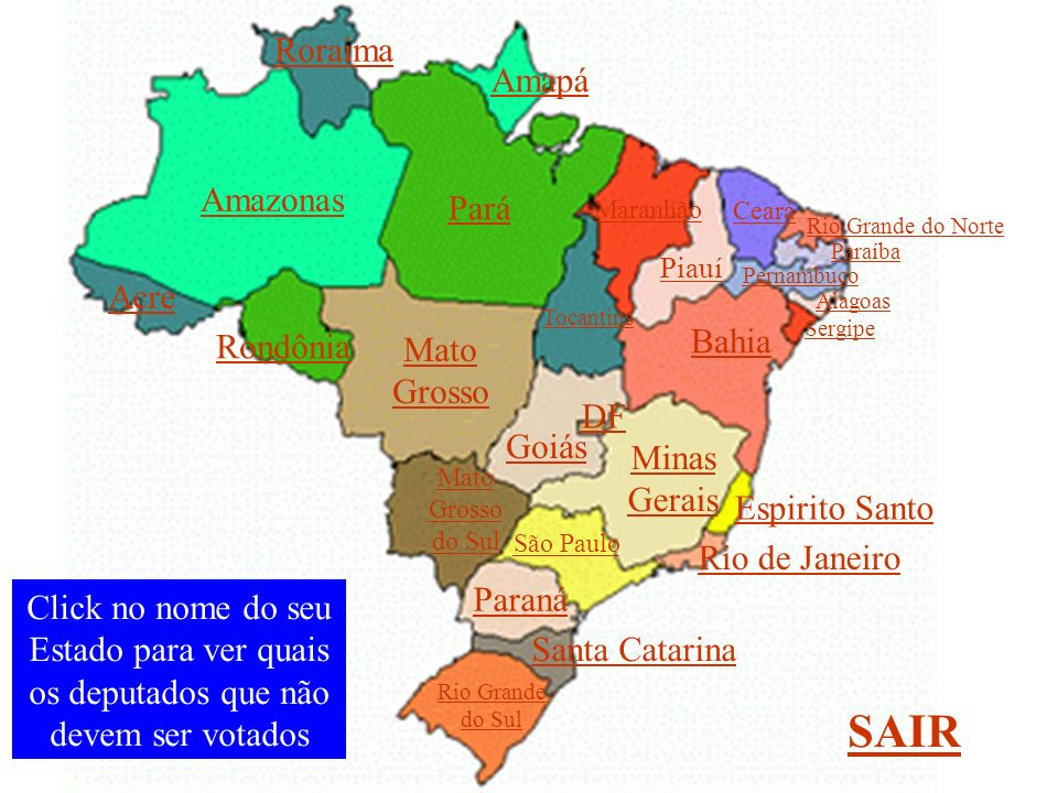 SAIR Roraima Amapá Amazonas Pará Acre Bahia Rondônia Mato Grosso DF