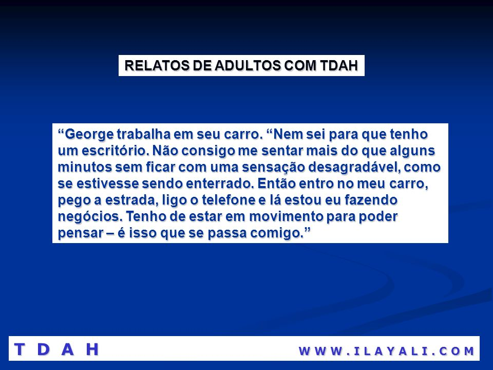 RELATOS DE ADULTOS COM TDAH