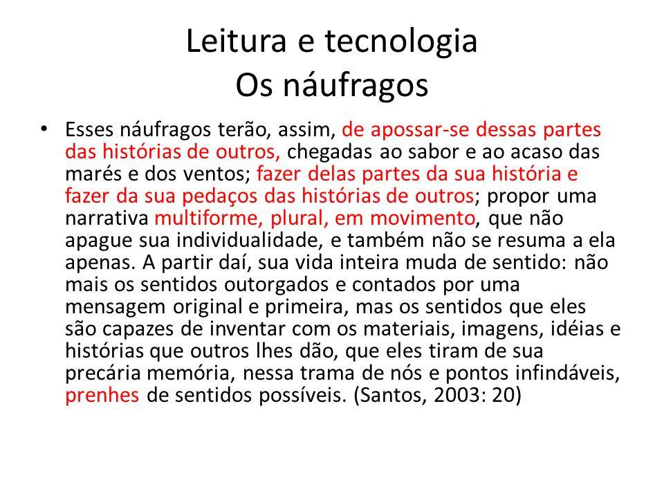 Leitura e tecnologia Os náufragos