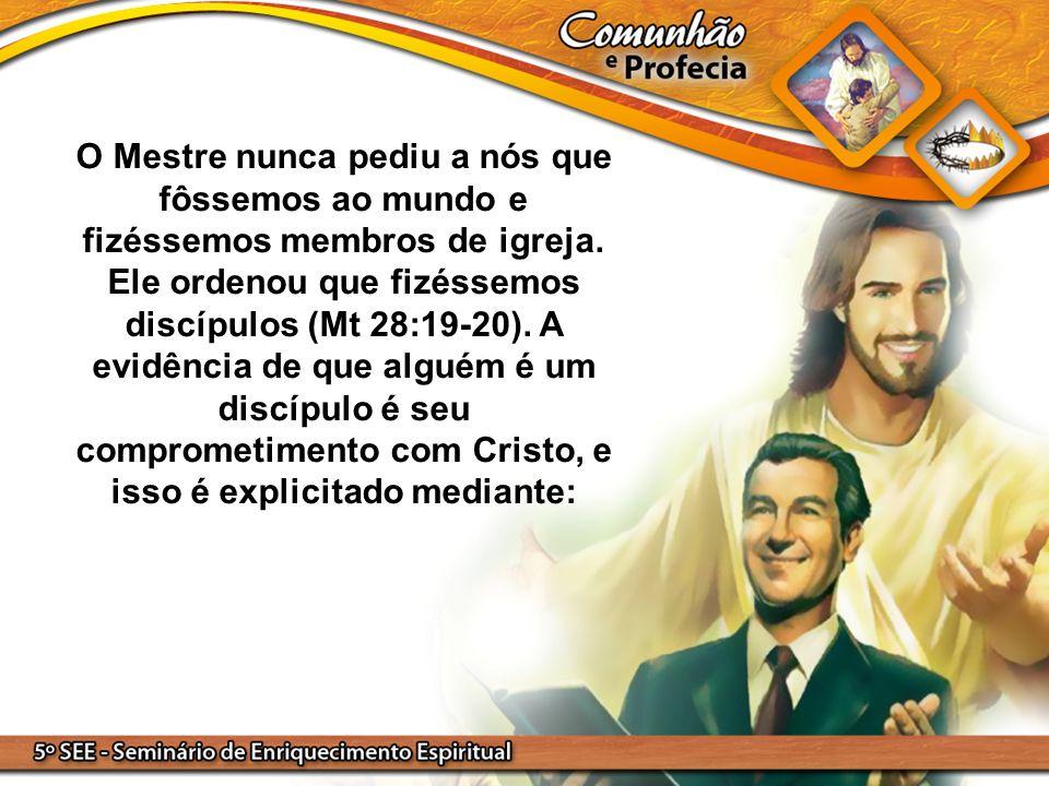 O Mestre nunca pediu a nós que fôssemos ao mundo e fizéssemos membros de igreja.