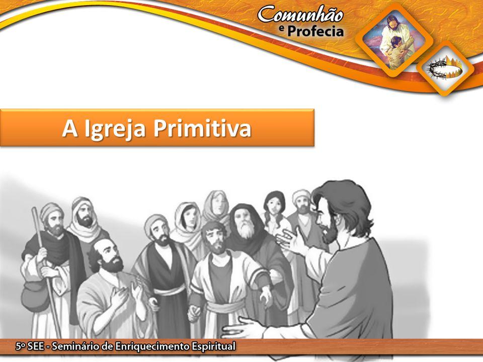 A Igreja Primitiva