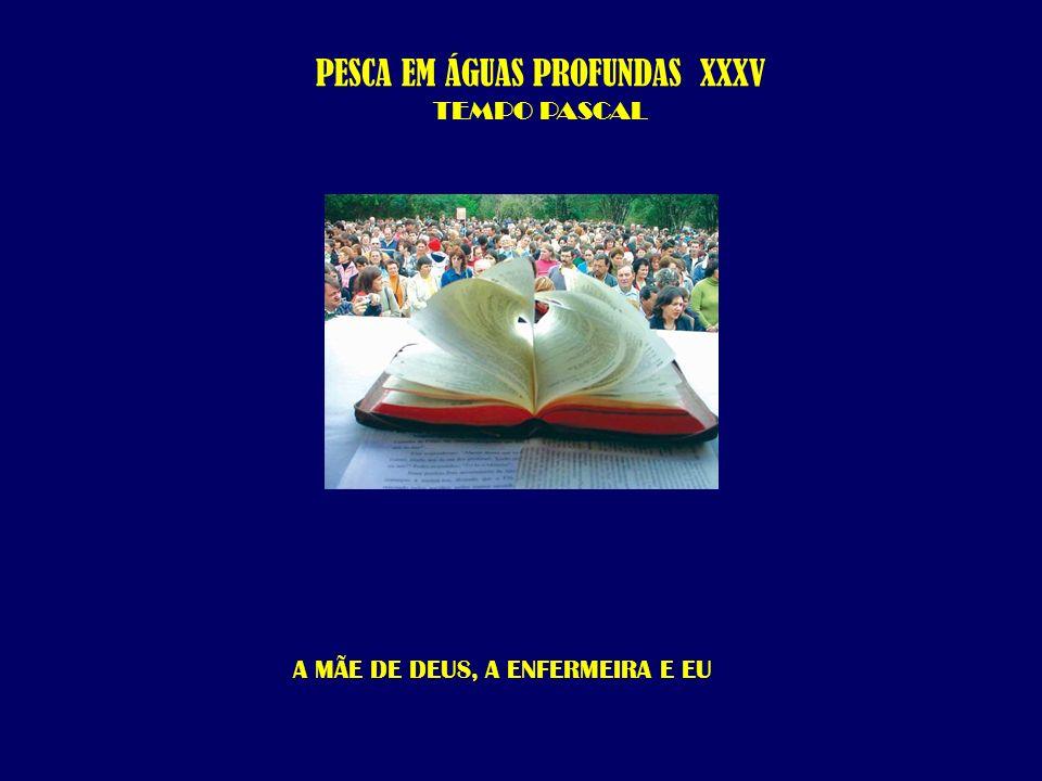 PESCA EM ÁGUAS PROFUNDAS XXXV TEMPO PASCAL