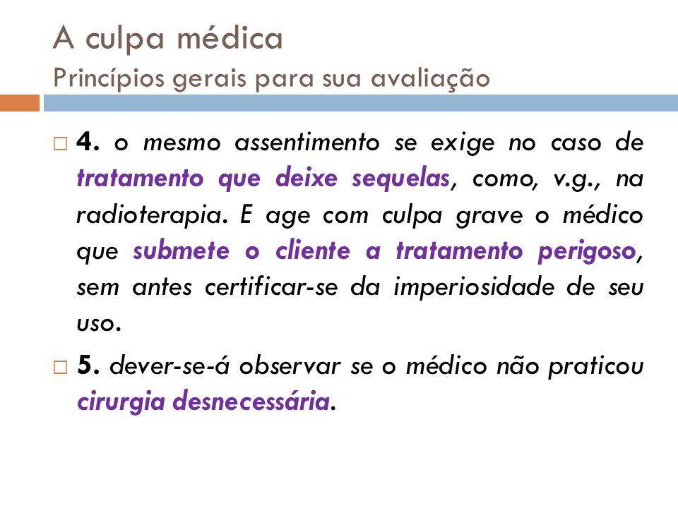 A culpa médica Princípios gerais para sua avaliação