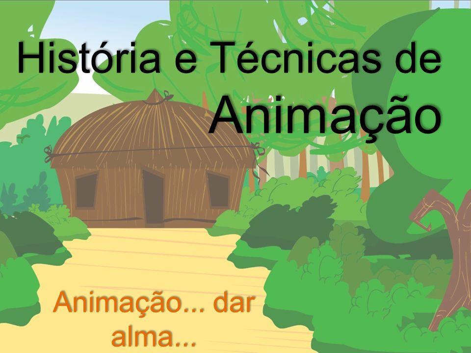 História e Técnicas de Animação