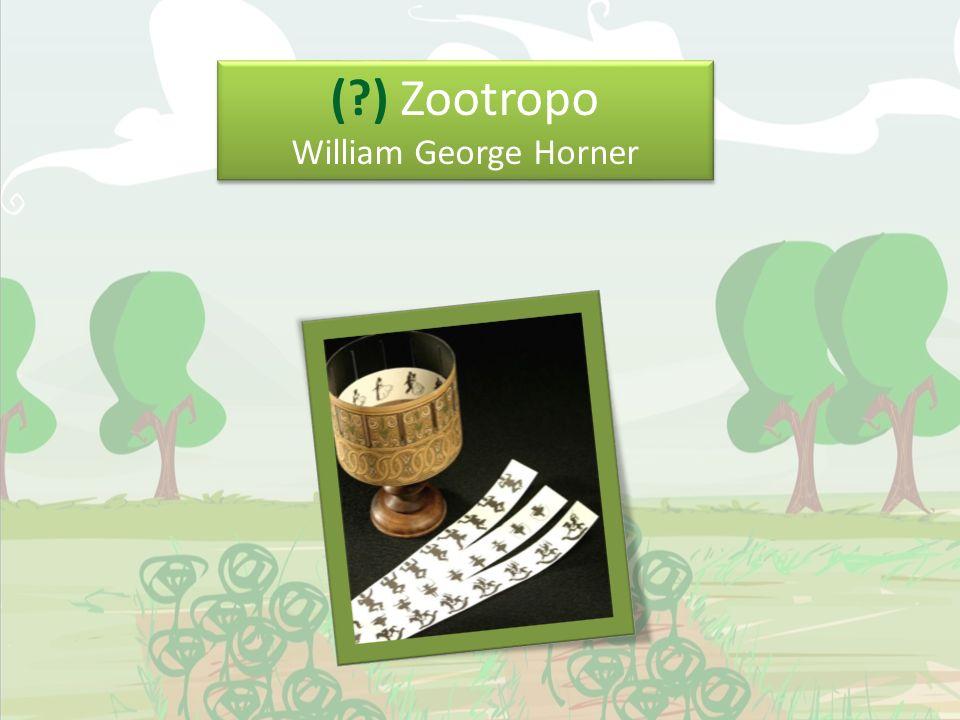 ( ) Zootropo William George Horner