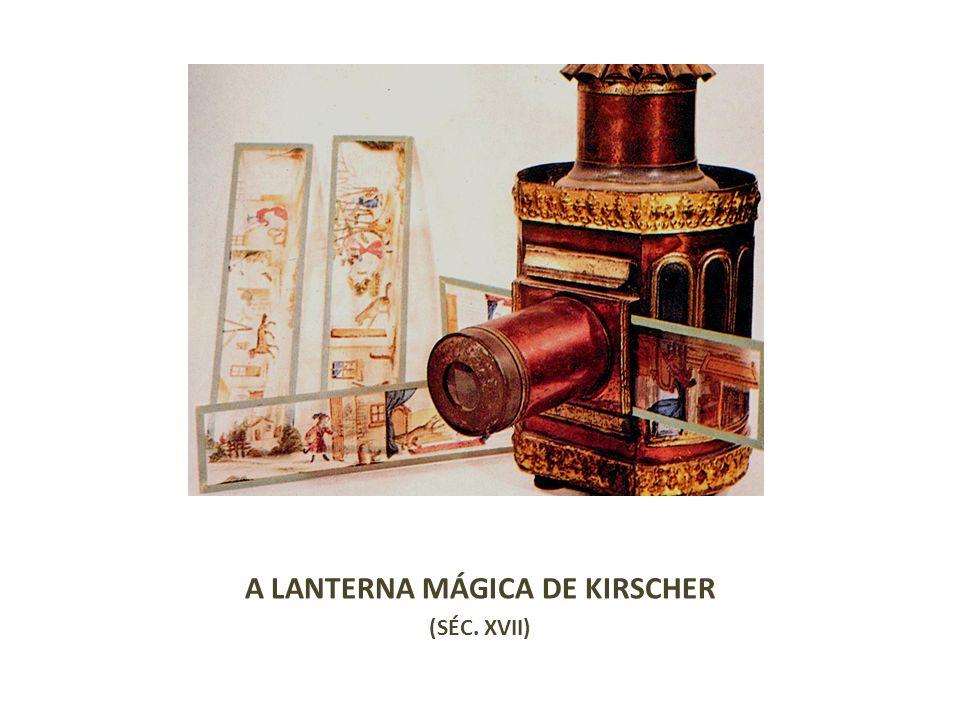 A LANTERNA MÁGICA DE KIRSCHER