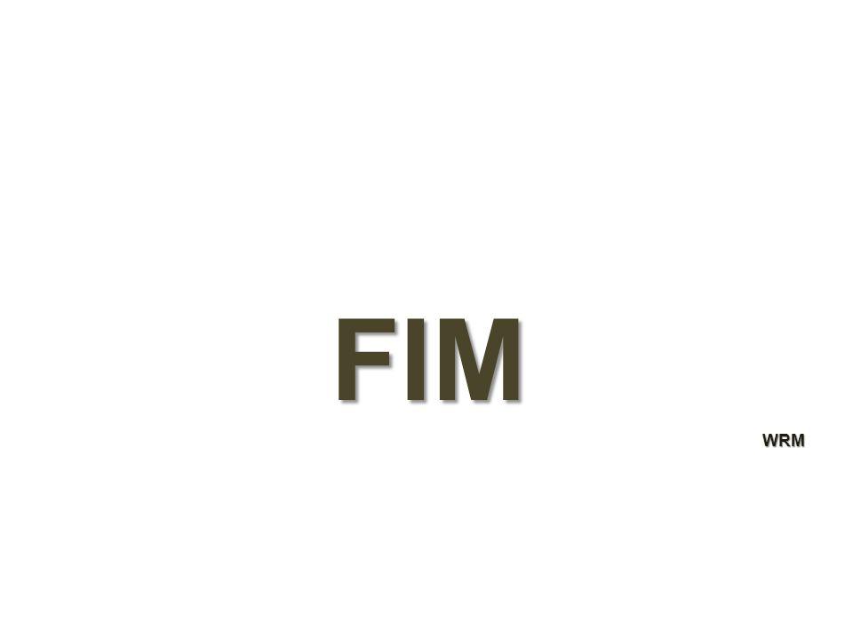 FIM WRM