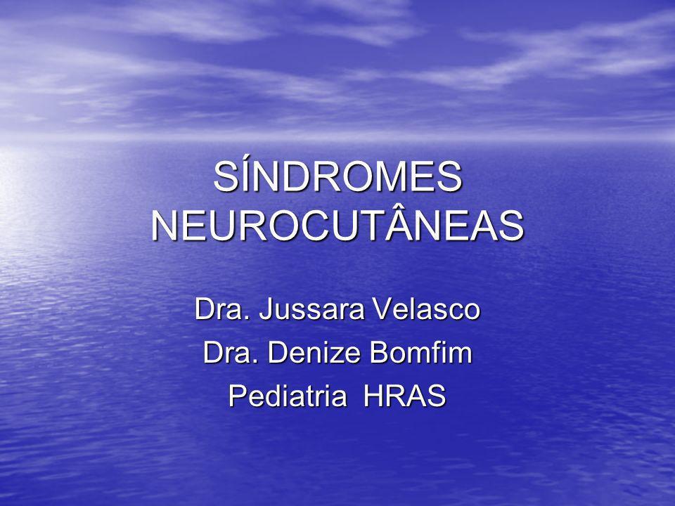 SÍNDROMES NEUROCUTÂNEAS