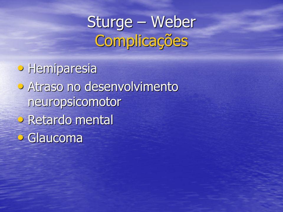 Sturge – Weber Complicações