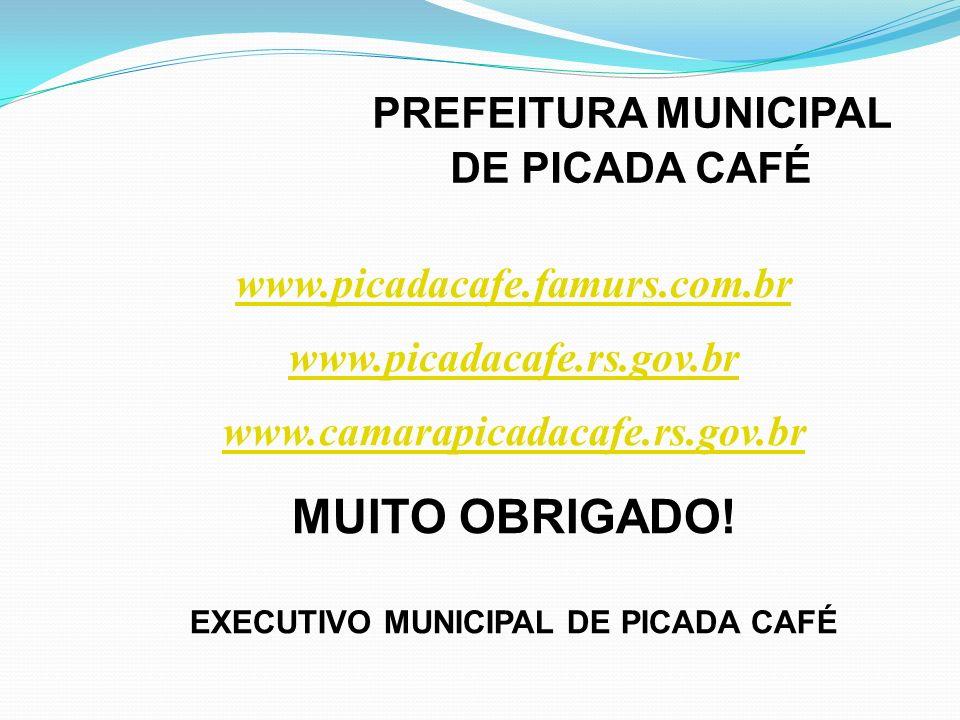 PREFEITURA MUNICIPAL DE PICADA CAFÉ EXECUTIVO MUNICIPAL DE PICADA CAFÉ