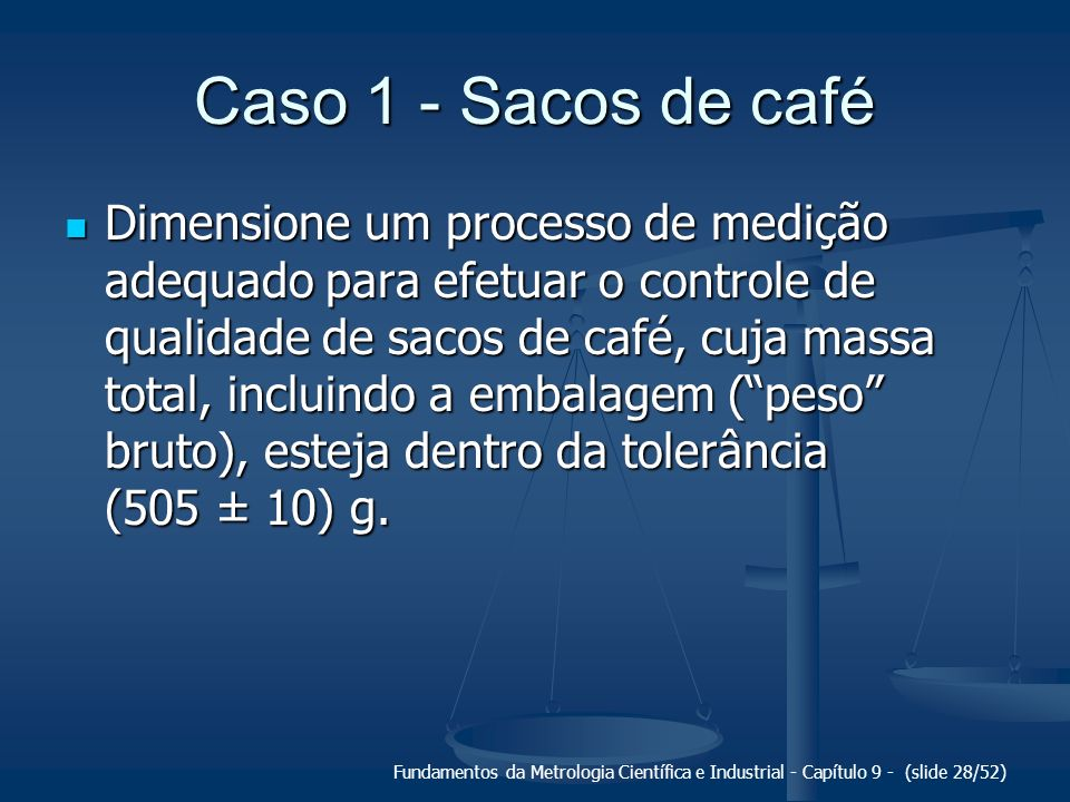 Caso 1 - Sacos de café