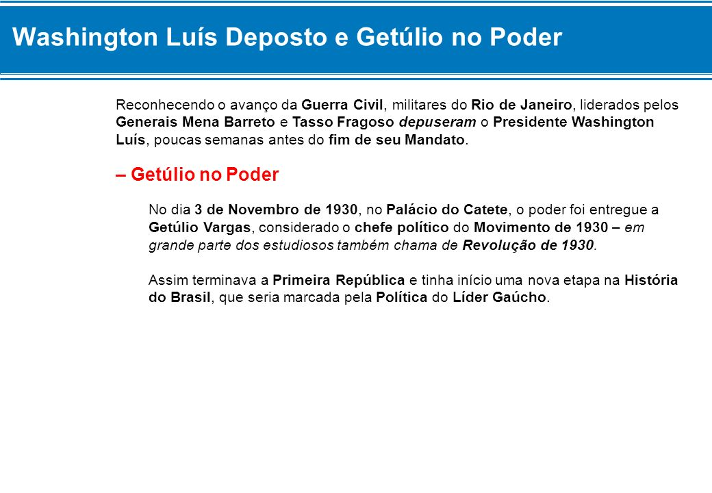 Washington Luís Deposto e Getúlio no Poder