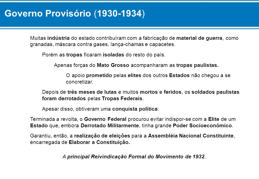 A principal Reivindicação Formal do Movimento de 1932.