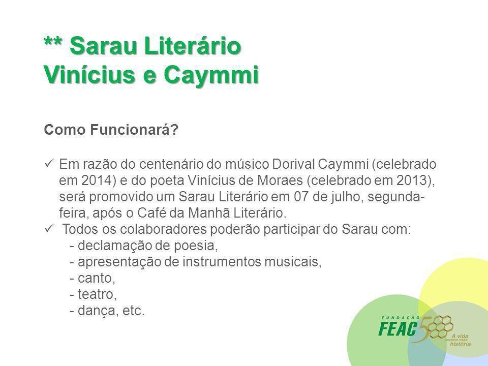 ** Sarau Literário Vinícius e Caymmi