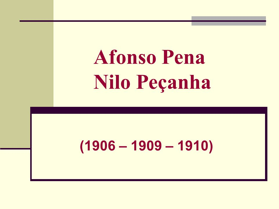 Afonso Pena Nilo Peçanha