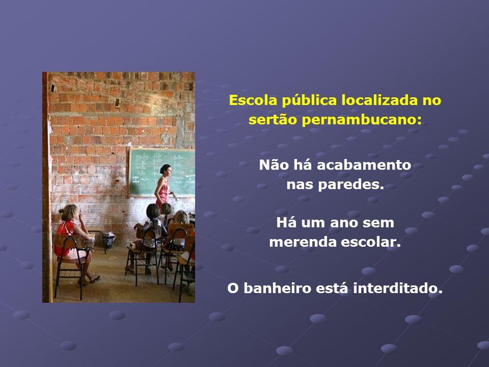 Escola pública localizada no sertão pernambucano: