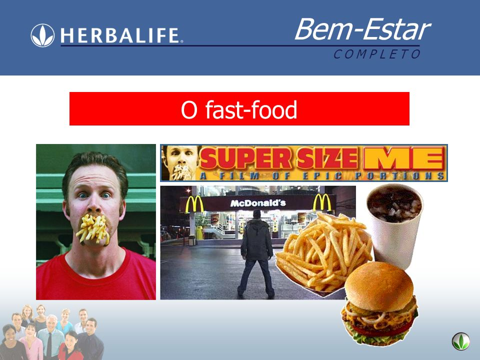 O fast-food