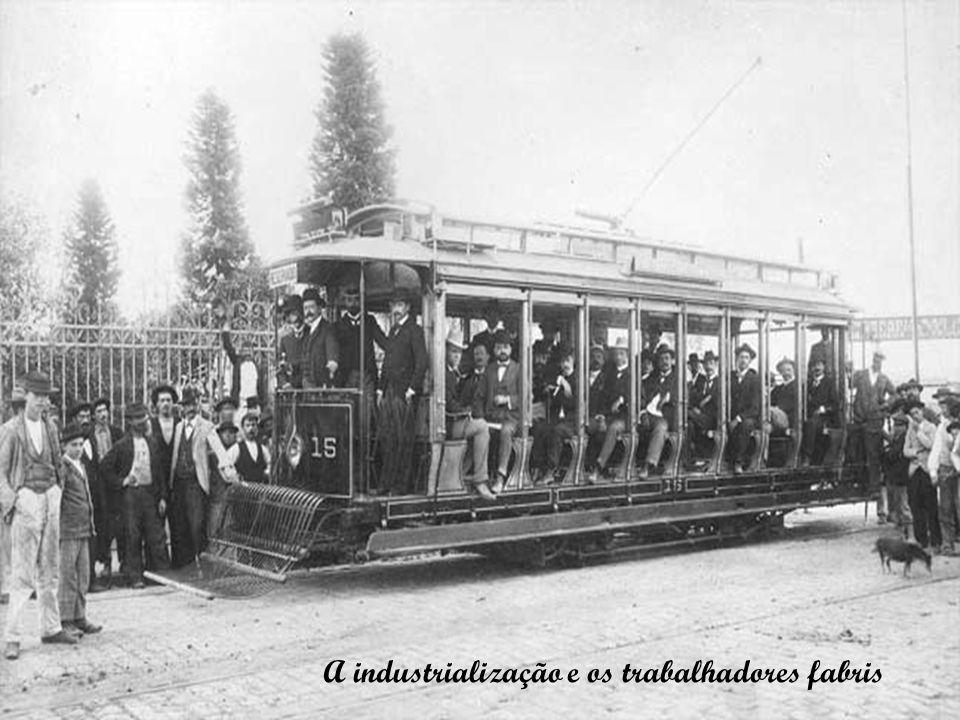 A industrialização e os trabalhadores fabris