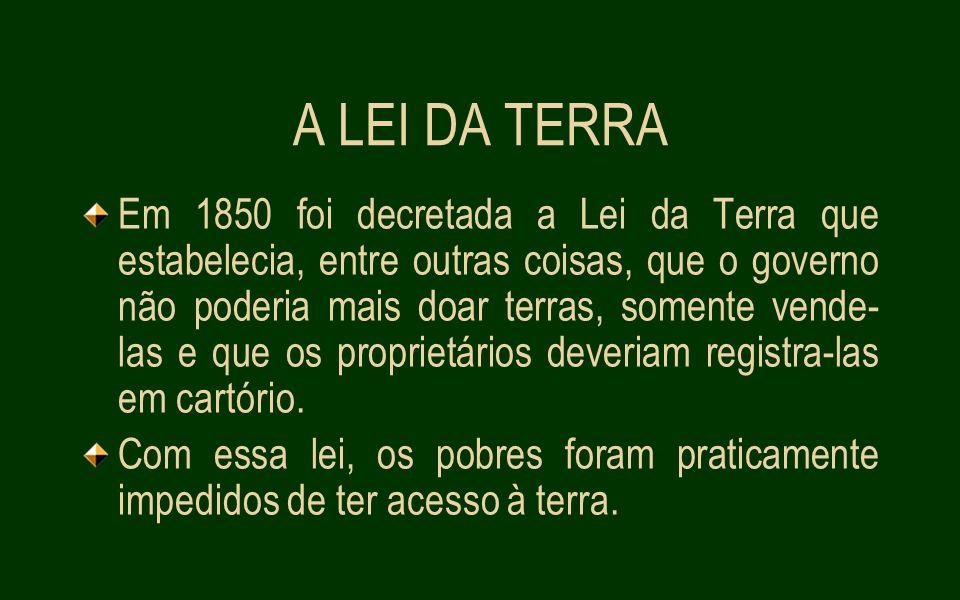 A LEI DA TERRA