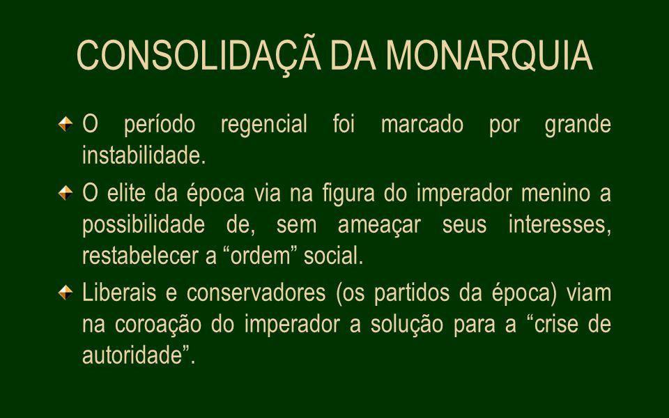 CONSOLIDAÇÃ DA MONARQUIA