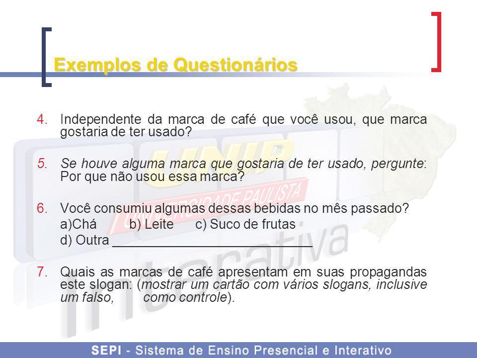 Exemplos de Questionários