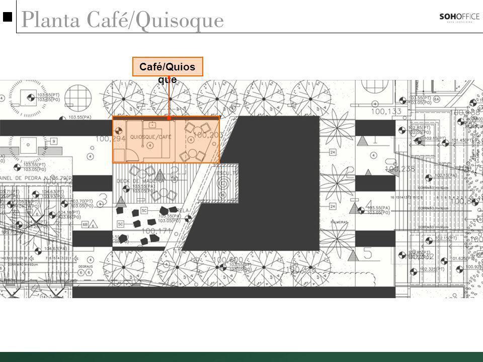 Planta Café/Quisoque Café/Quiosque